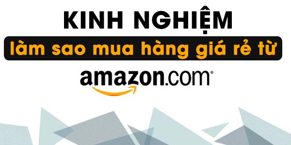 Mua hàng giá rẻ trên Amazon